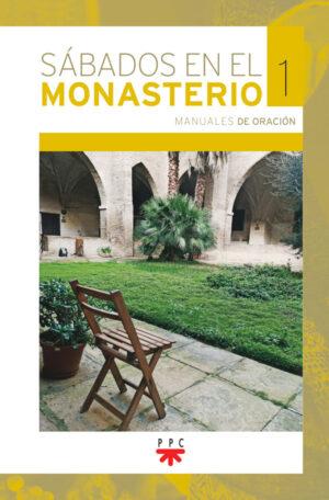 Sábados en el monasterio. 1
